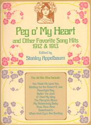 Peg o' My Heart & Others 1912-1913